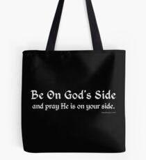 Be On God's Side Tote Bag