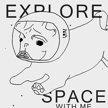 Explore Space With Me by skyflamable