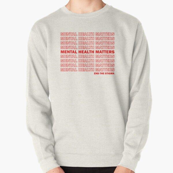 End the Stigma Pullover Sweatshirt