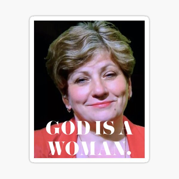 GOD IS A WOMAN - Emily Thornberry Sticker