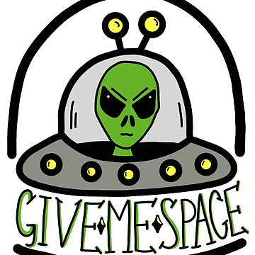 Give Me Space by Mkirkdesign