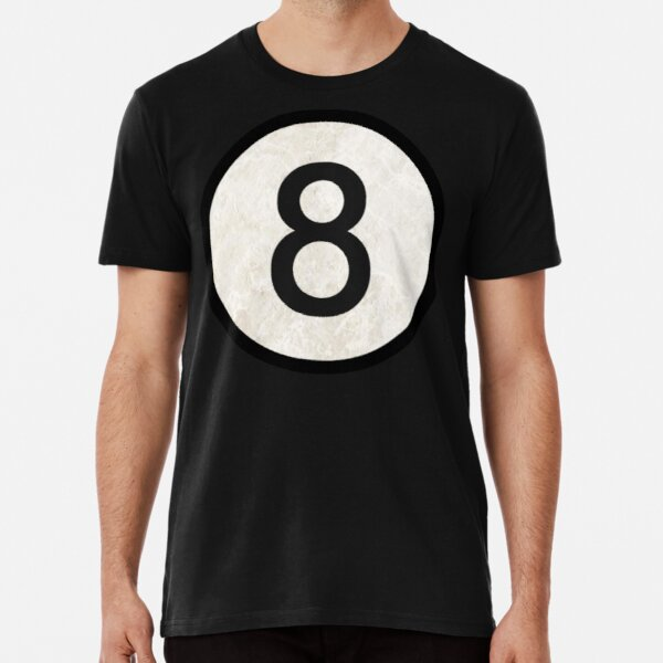 8 Ball   Eight Ball   Pool   Billiards Pool 8 Ball   Pool Hall   Eight Ball   Vintage Shirt   Classic Shirt  Premium T-Shirt
