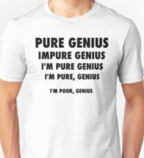 Pure Genius - Black Lettering, Funny T-Shirt
