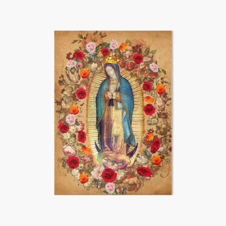 Our Lady of Guadalupe Virgin Mary Catholic Mexico Poster Art Board Print