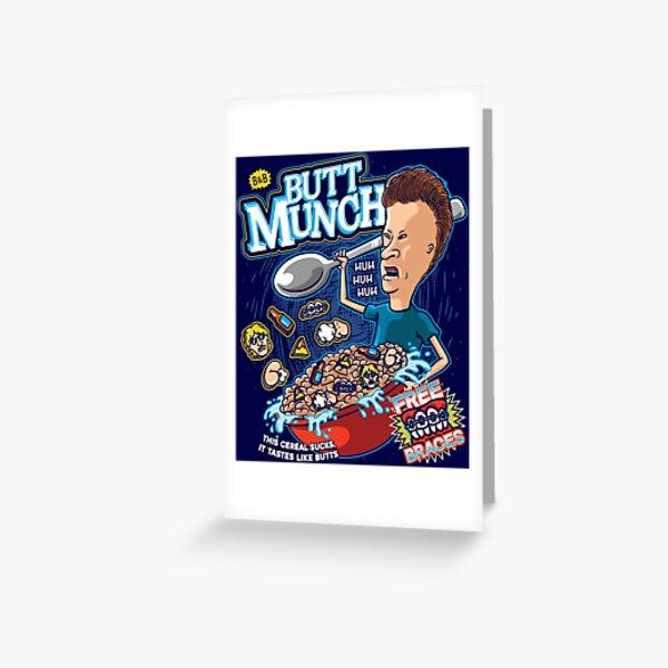 Butt Munch Greeting Card