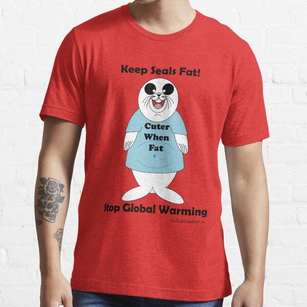 Cuter when fat! Essential T-Shirt
