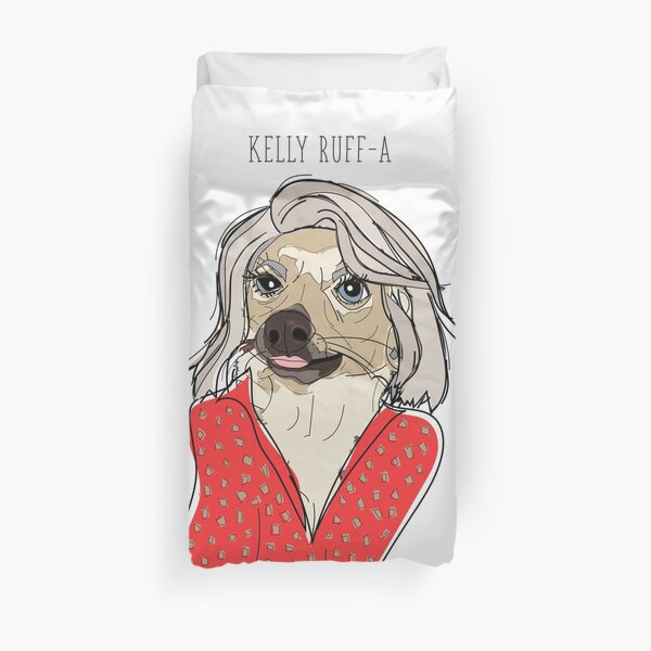 Celebrity Dogs - Kelly Ruff-A Duvet Cover