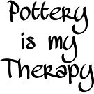 Pottery is my Therapy by Stacie Forest