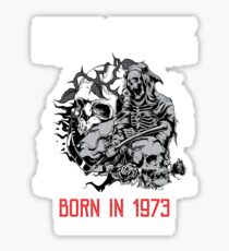 Happy Birthday Horror - Born In 1973 Sticker