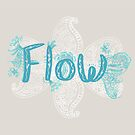 Flow inspiration by INKfootprints