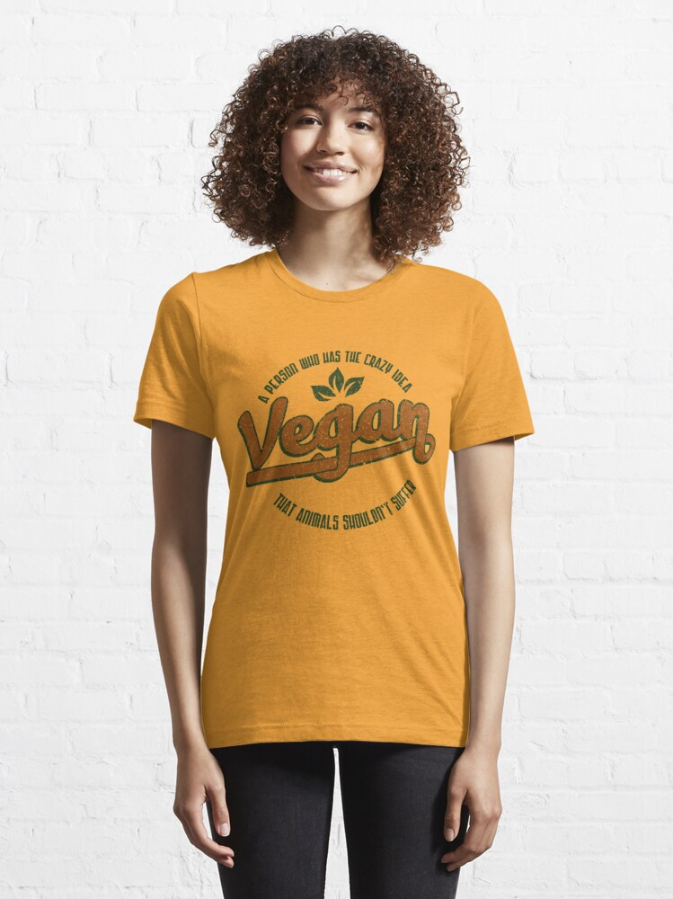 Alternative Ansicht von Vegan A Person Who Has The Crazy Idea - Funny Veganism Quote Gift Essential T-Shirt