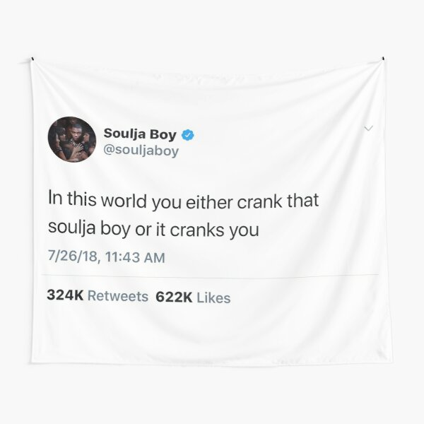 Soulja Boy Tweet Tapestry