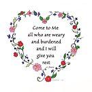 Come To Me Scripture Floral Heart by DreamOutLoudArt