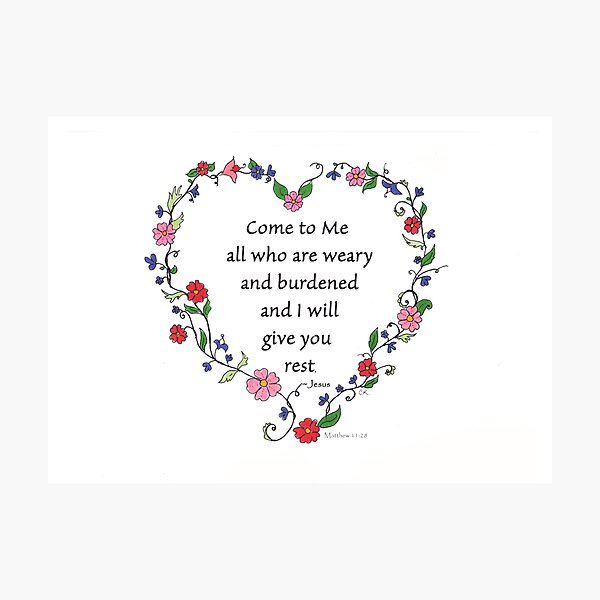 Come To Me Scripture Floral Heart Photographic Print