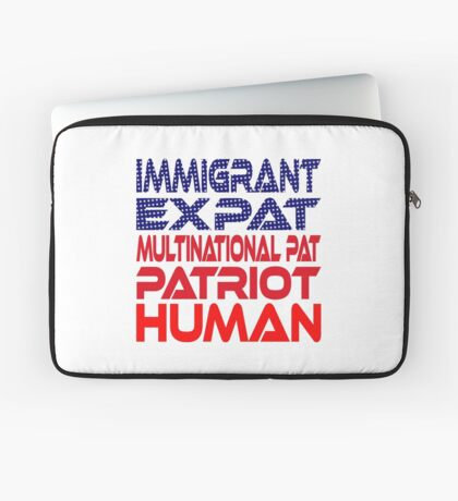 Multinational Thoughts on Our Patriotism: Immigrant Laptop Sleeve