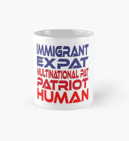 Multinational Thoughts on Our Patriotism: Immigrant Mug