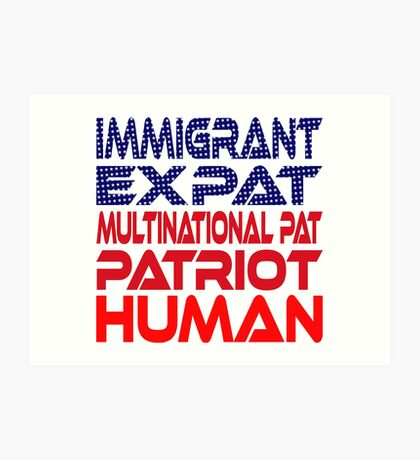 Multinational Thoughts on Our Patriotism: Immigrant Art Print