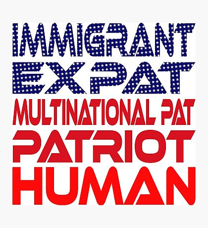 Multinational Thoughts on Our Patriotism: Immigrant Photographic Print