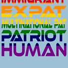 Multinational Thoughts on Our Patriotism: Immigrant (Rainbow) by Carbon-Fibre Media