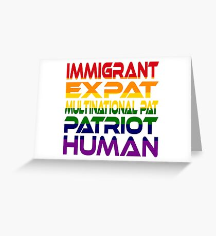 Multinational Thoughts on Our Patriotism: Immigrant (Rainbow) Greeting Card