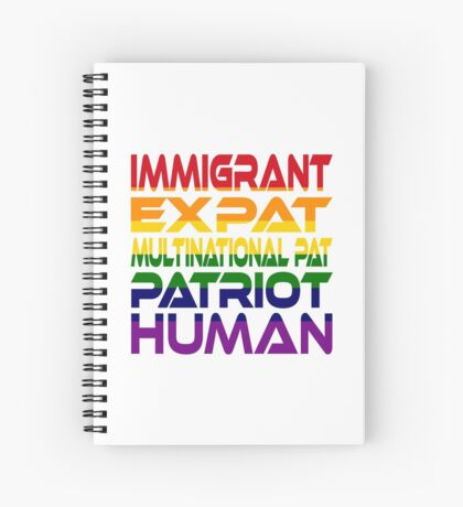 Multinational Thoughts on Our Patriotism: Immigrant (Rainbow) Spiral Notebook