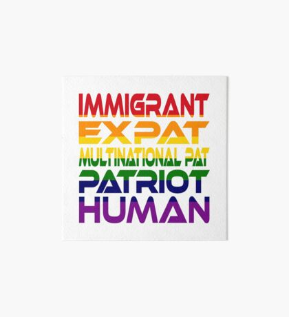 Multinational Thoughts on Our Patriotism: Immigrant (Rainbow) Art Board