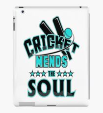 Cricket Player Cricket Mends the Soul iPad Case/Skin