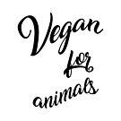 Vegan für Tiere von raineOn