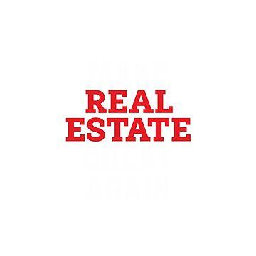 Make Real Estate Great Again by vincentvi