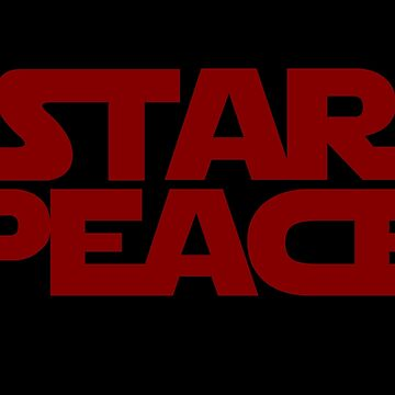 STAR PEACE (Red letters - Star Wars funny parody) by From-Now-On