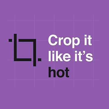 UX/UI Design shirt - Crop it like it's hot by lbarreiras