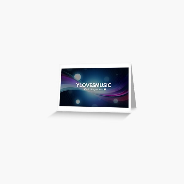 YlovesMUSIC channel banner Greeting Card