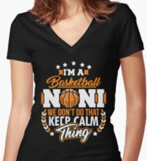 I'm a Basketball Noni Funny Basketball T-Shirt Women's Fitted V-Neck T-Shirt