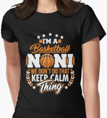 I'm a Basketball Noni Funny Basketball T-Shirt Women's Fitted T-Shirt
