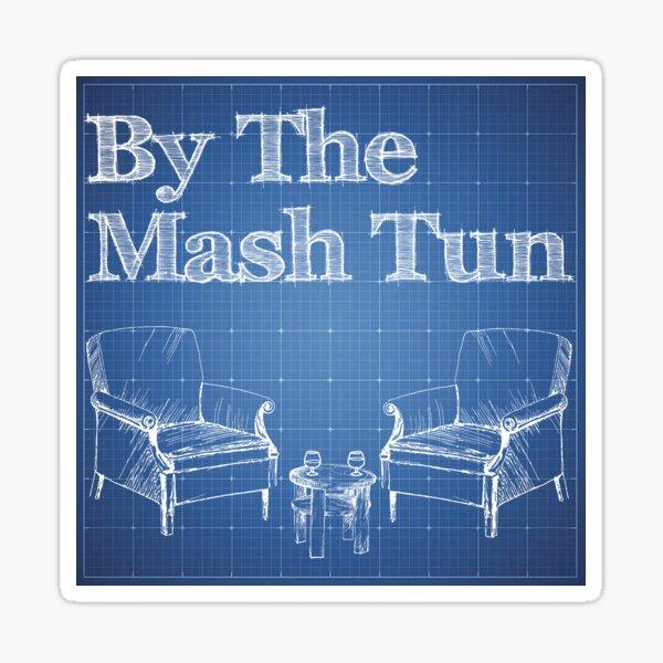 By The Mash Tun - Sticker Sticker