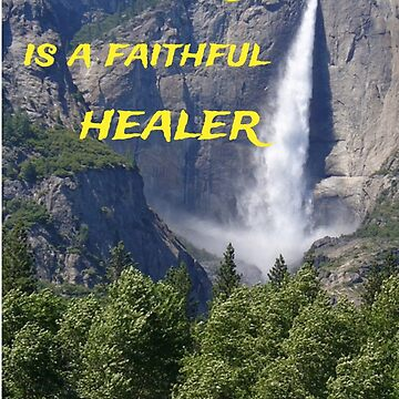 Nature is a Faithful Healer by VentureDesign