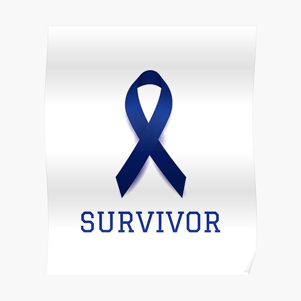 Colon Cancer Survivor Posters Redbubble