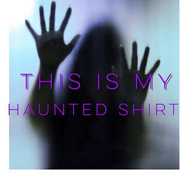 This isn't my haunted shirt Halloween tee  by TimShane