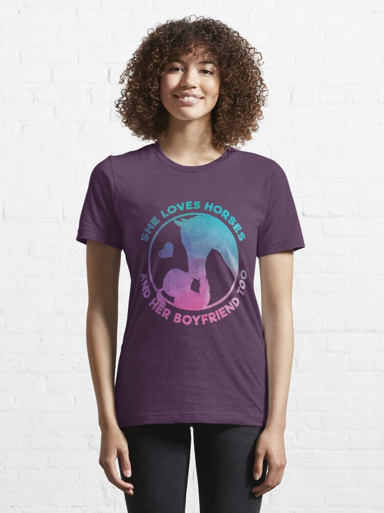Alternative Ansicht von She Loves Horses And Her Boyfriend Too - Funny Horse Quote Gift Essential T-Shirt