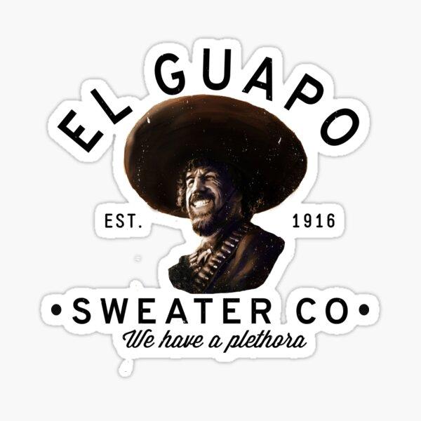 El Guapo Sweater Co. Sticker