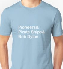 Pioneers, Pirate Ships & Dylan T-Shirt