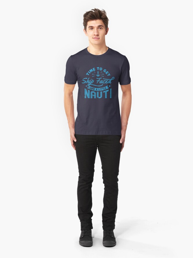 Alternative Ansicht von Time To Get Ship Faced And A Little Nauti - Cruise Vacation Gift Slim Fit T-Shirt