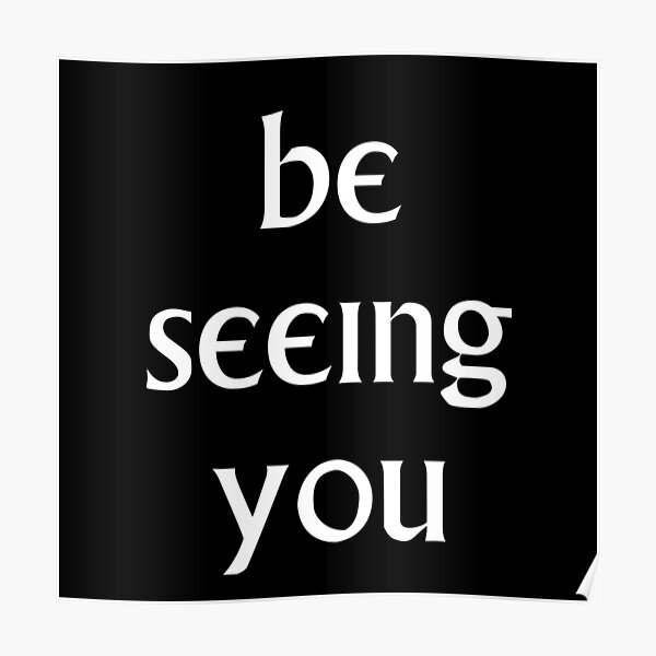 Be Seeing You Poster