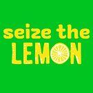 Seize The Lemon by AHobbyAJob