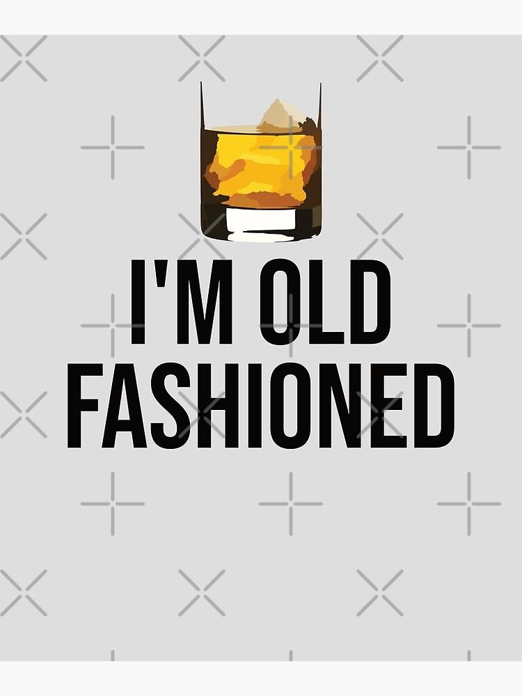 I'm old fashioned by acidBetty