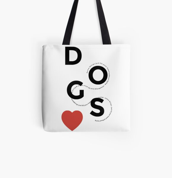 Somethings Just Fill Your Heart Without Trying Dog Slogan Gifts for Dog Lovers All Over Print Tote Bag