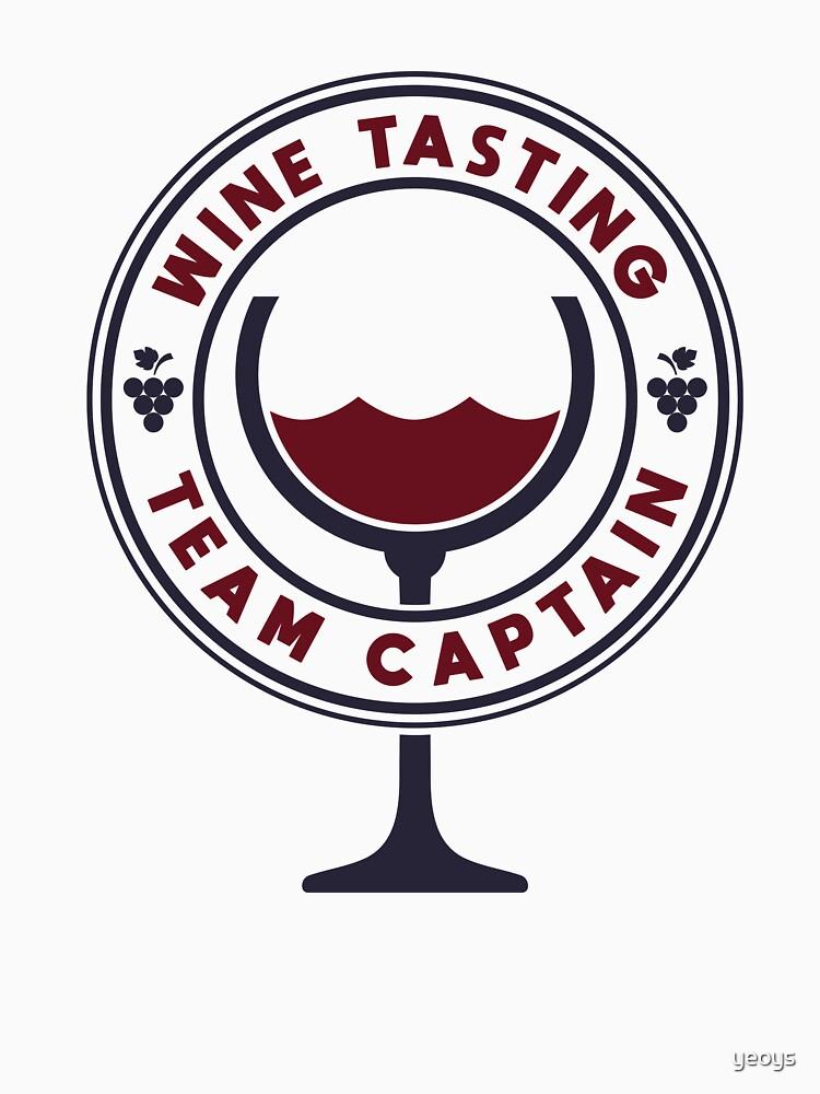 Wine Tasting Team Captain - Funny Wine Quote Gift von yeoys