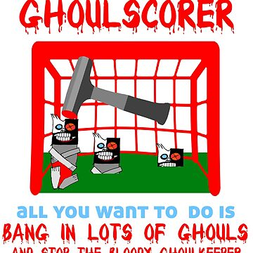 Ghoulscorer - Funny Halloween Design by Ash-N-Finn