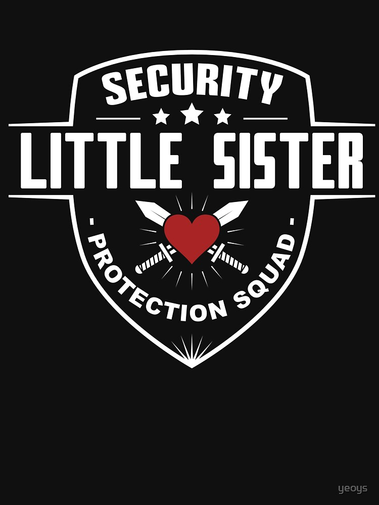 Security Little Sister Protection Squad - Funny Sibling Gift von yeoys