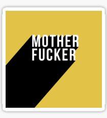 MOTHER FUCKER | Digital Art Sticker